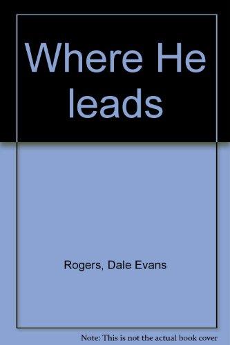 9780816163212: Where He leads