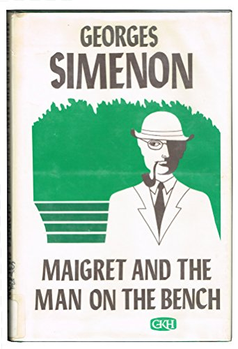 9780816164004: Maigret and the Man on the Bench (English and French Edition)