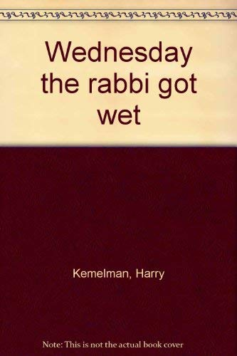 9780816164134: Wednesday the rabbi got wet