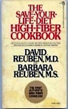 9780816164172: The Save Your Life Diet: High-Fiber Protection from Six of the Most Serious Diseases of Civilization