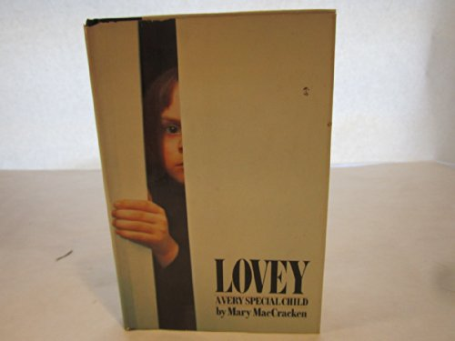 9780816164295: Lovey, a very special child