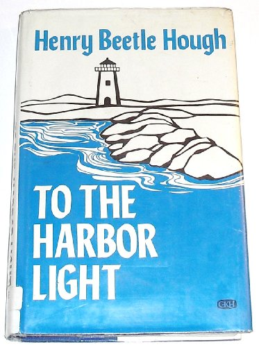 9780816164356: To the harbor light