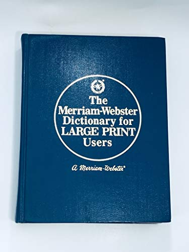 Merriam-Webster Dictionary for Large Print Users: Merriam-Webster