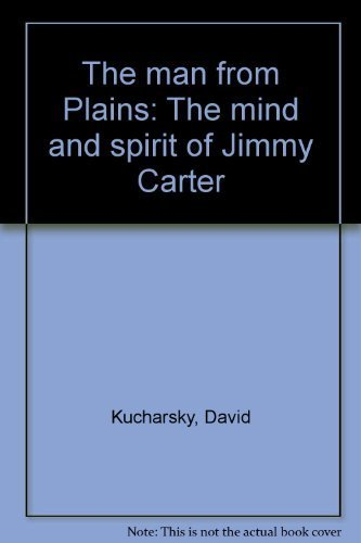 9780816164707: The man from Plains: The mind and spirit of Jimmy Carter