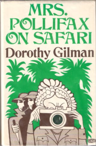 Mrs. Pollifax on Safari (9780816164905) by Dorothy Gilman
