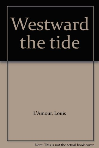 9780816164981: Westward the tide