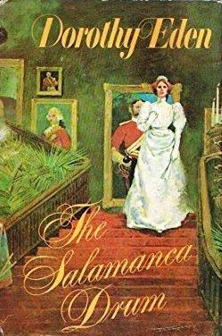 The Salamanca Drum: Dorothy Eden
