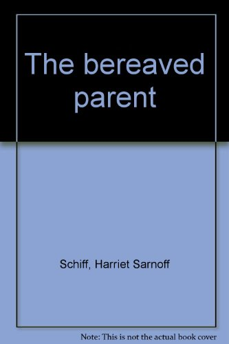 9780816165179: The bereaved parent