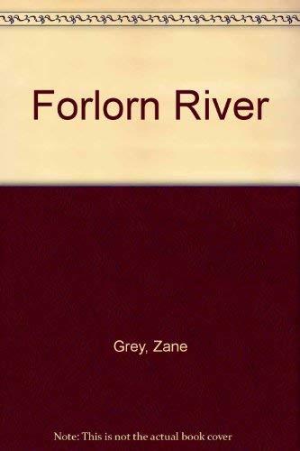 9780816165261: Forlorn River
