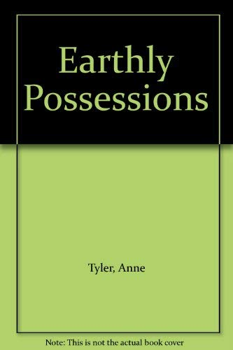 9780816165322: Earthly Possessions