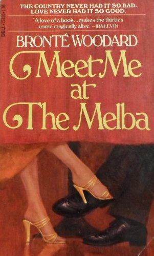 9780816165438: Meet me at the Melba