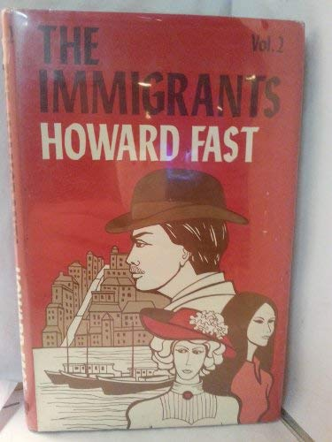The Immigrants (0816165467) by Fast, Howard