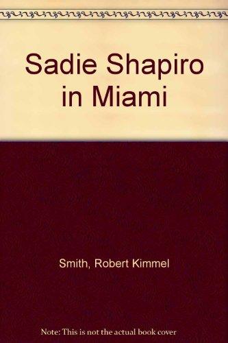 9780816165513: Sadie Shapiro in Miami