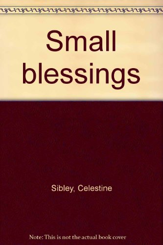 Small blessings: Celestine Sibley