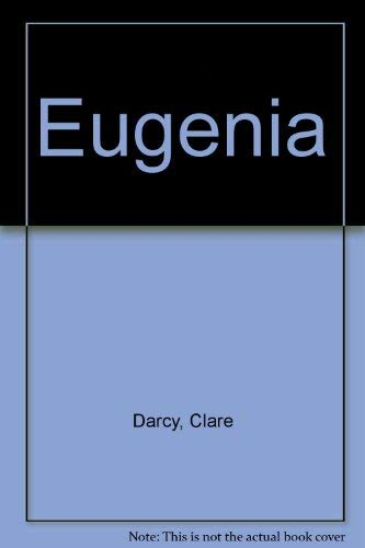 9780816165766: Eugenia [Paperback] by Darcy, Clare