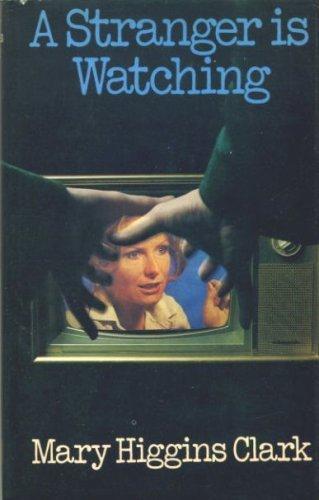 stranger watching mary higgins clark A stranger is watching (1982) name: mary higgins clark as writing / novel name: earl mac rauch as writing / writer name: victor miller as writing / writer.