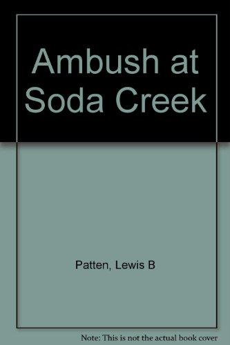 9780816166459: Ambush at Soda Creek