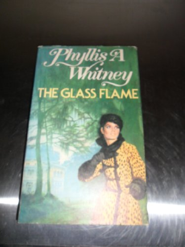 9780816166534: The Glass Flame