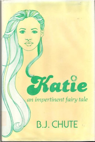 9780816166589: Katie: An Impertinent Fairy Tale