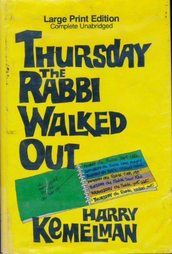 Thursday The Rabbi Walked Out: Kemelman, Harry