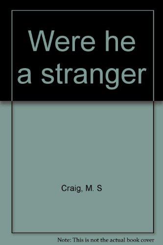 9780816166688: Were he a stranger