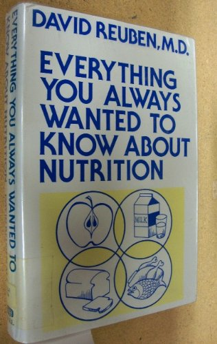 9780816166732: Everything You Always Wanted to Know About Nutrition