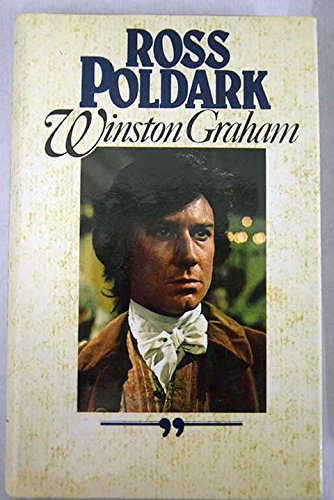 Ross Poldark: A Novel of Cornwall, 1783-1787: Graham, Winston