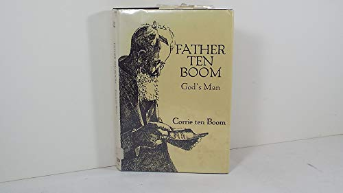 9780816167005: Father ten Boom, God's man