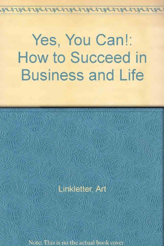 9780816167630: Yes, You Can!: How to Succeed in Business and Life
