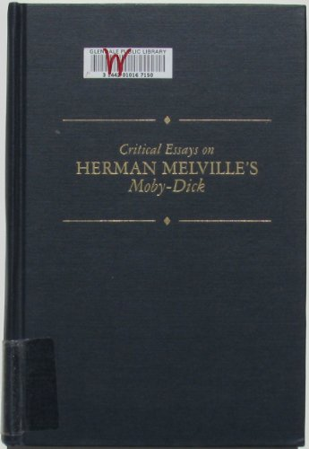9780816173181: Critical Essays on Herman Melville's Moby-Dick (Critical Essays on American Literature)