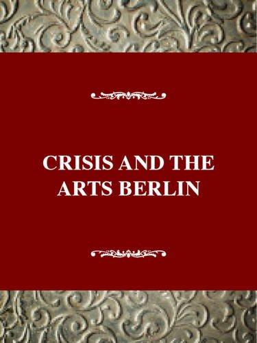 9780816173556: The History of Dada: Dada Triumphs!: Berlin Dada 1917-1923 (Crisis and the Arts) (Vol 5)