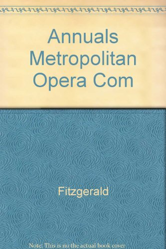 The Annals of the Metropolitan Opera