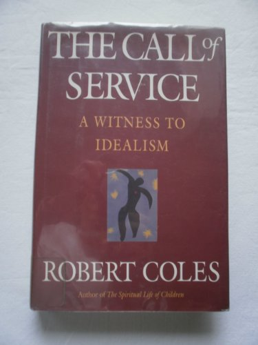 9780816174041: The Call of Service; A Witness to Idealism (Large Print Edition)