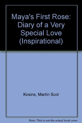 9780816174195: Maya's First Rose: Diary of a Very Special Love (Inspirational)