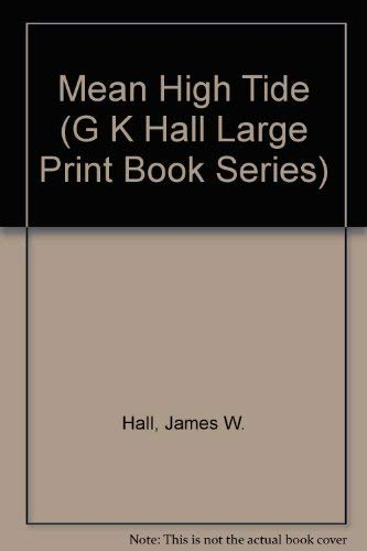9780816174416: Mean High Tide (G K Hall Large Print Book Series)