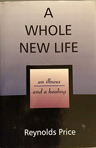 9780816174782: Whole New Life:An Illness And A Healing