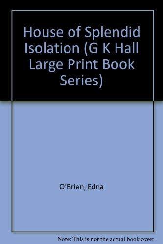 9780816174850: House of Splendid Isolation (G K Hall Large Print Book Series)