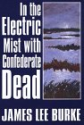 9780816174874: In the Electric Mist With Confederate Dead (G K Hall Large Print Book Series)