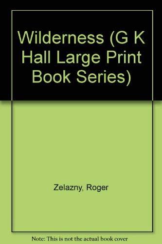 9780816174959: Wilderness (G K Hall Large Print Book Series)