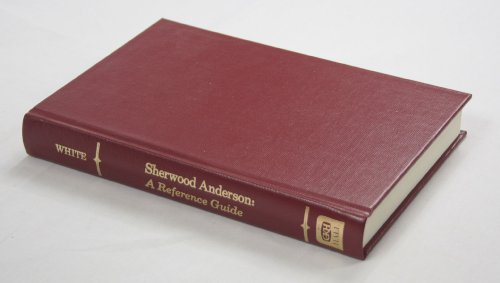 Sherwood Anderson : A Reference Guide.