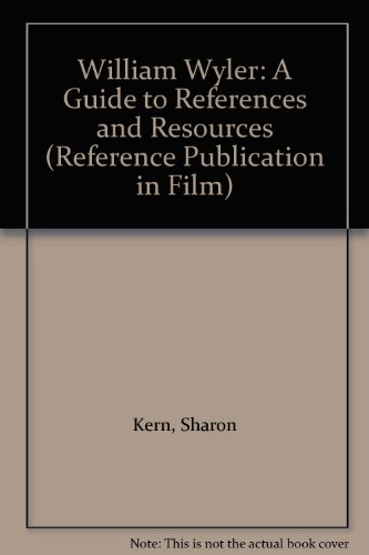 9780816179206: William Wyler: A Guide to References and Resources (Directors)