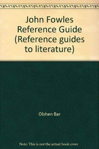 9780816181872: John Fowles Reference Guide (Reference guides to literature)
