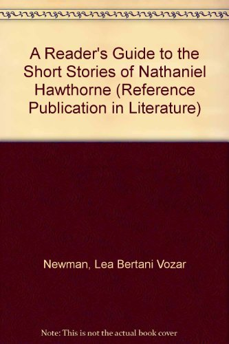 9780816183982: A Reader's Guide to the Short Stories of Nathaniel Hawthorne (Reference Publication in Literature)