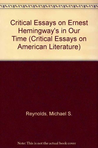 9780816186372: Critical Essays on Ernest Hemingway's in Our Time