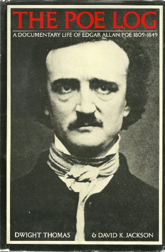 9780816187348: The Poe Log : A Documentary Life of Edgar Allan Poe, 1809-1849 (American Authors Log Series)