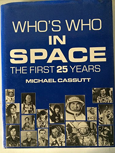9780816188017: Who's Who in Space: The First 25 Years