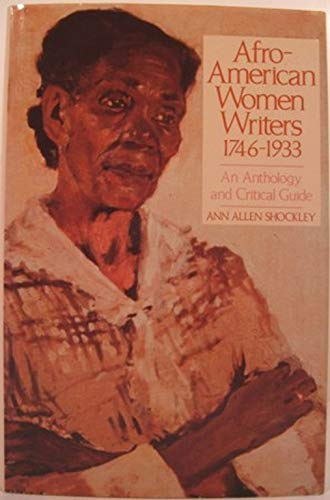9780816188239: Afro-American Women Writers, 1746-1933: An Anthology and Critical Guide