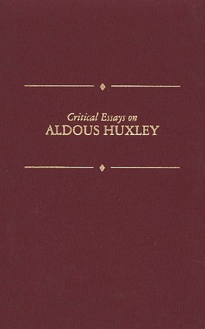 9780816188734: Critical Essays on Aldous Huxley (Critical Essays on British Literature)