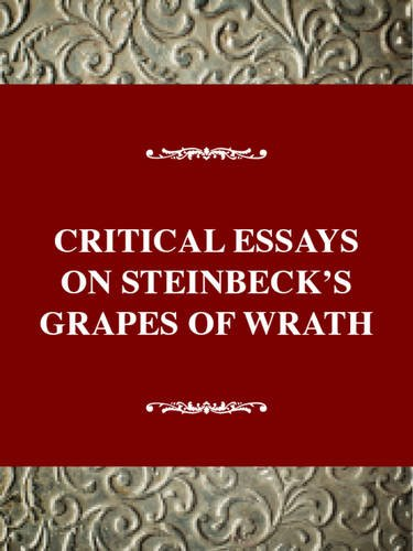 Critical Essays on Steinbeck's Grapes of Wrath: Ditsky, John
