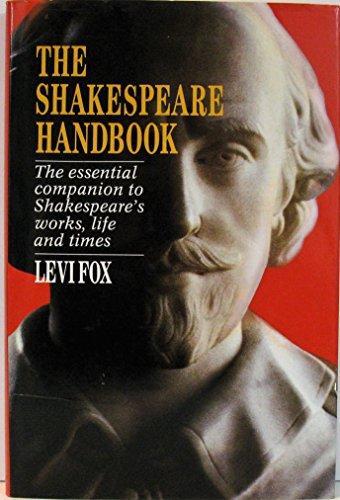The Shakespeare Handbook (Mobius International book): Fox, Levi
